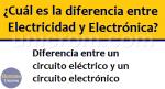 Diferencia entre Electricidad y Electrónica