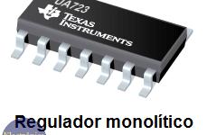 Historia de los Reguladores Monolíticos de Voltaje